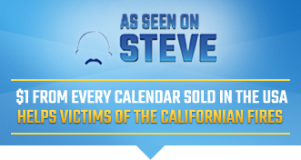 As Seen On Steve - $1 from every calendar sold in the USA helps victims of the california fires